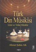 Türk Din Musikisi - Cami ve Tekke Musikisi