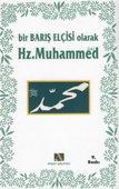 Bir Barış Elçisi Olarak Hz. Muhammed
