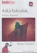 Aşk'a Yolculuk - Veysel Karani