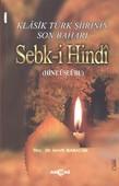Klasik Türk Şiirinin Son Baharı Sebk-i Hindi