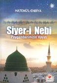 Siyer-i Nebi - Peygamberimizin Hayatı