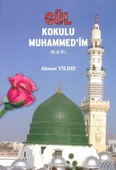 Gül Kokulu Muhammed'im (S.A.V)