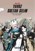 Mısır Fatihi Yavuz Sultan Selim