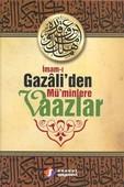 İmam-ı Gazali'den Mü'minlere Vaazlar