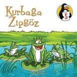 Değerler Eğitimi Öyküleri 5: Kurbağa Zıpgöz - Liderlik
