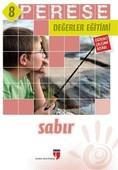 Perese Değerler Eğitimi Öğrenci Çalışma Kitabı 8 - Sabır