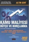 Kamu Maliyesi Bütçe ve Borçlanma Altın Seri 2013