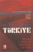 Kriz Üçgeninde Türkiye:Ortadoğu, Avrasya ve Kıbrıs Yazıları (1997 - 2003)