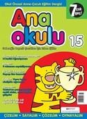 Anaokulu Sayı: 15 Anne - Çocuk Eğitim Dergisi