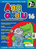 Anaokulu Sayı: 16 Anne - Çocuk Eğitim Dergisi