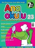 Anaokulu Sayı: 23 Anne - Çocuk Eğitim Dergisi
