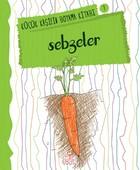 Sebzeler - Küçük Kaşifin Boyama Kitabı Serisi 7