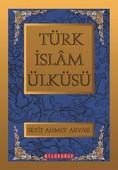 Türk İslam Ülküsü - 3 Kitap Birarada
