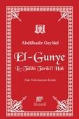El-Gunye Li-Talibi Tariki'l-Hak
