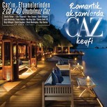 Romantik Aksamlarda Caz Keyfi (2 Cd)