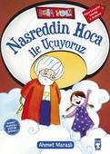 Nasreddin Hoca ile Uçuyoruz