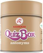 Redhouse Quiz Box - Antonyms