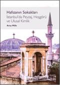 Hafızanın Sokakları İstanbul'da Peyzaj, Hoşgörü ve Ulusal Kimlik