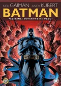 Batman - Pelerinli Süvari'ye Ne Oldu?