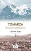 Tomarza Unutulan Hoşgörü Kasabası