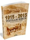1915 - 2015 Yüz Yıllık Sorun