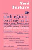 Yeni Türkiye Sayı: 59 - Türk Eğitimi Özel Sayısı 2