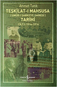 Teşkilat-I Mahsusa Tarihi Cilt 1 : 1914 - 1916