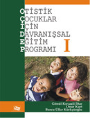 Otistik Çocuklar İçin Davranışsal Eğitim Programı 1