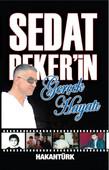 Sedat Peker'in Gerçek Hayatı