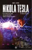 Nikola Tesla-Bir Dahinin Biyografisi