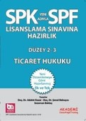 SPF Lisanslama Sınavlarına Hazırlık Düzey 2-3 Ticaret Hukuku