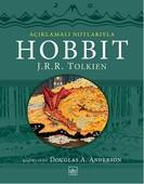Hobbit-Açıklamalı Notlarıyla