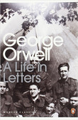 George Orwell: A Life in Letters (Penguin Modern Classics)
