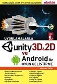 Uygulamalarla Unity 3D ile Oyun Geliştirme