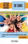 Çocukların En Çok Sorduğu 50 Soru