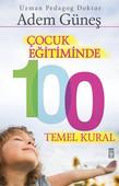 Çocuk Eğitiminde 100 Temel Kural