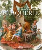 Turquerie - 18.Yüzyılda Avrupa'da Türk Modası