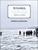 İstanbul Kış Günlüğü 1929 ve 1954