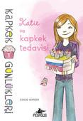 Kapkek Günlükleri 1 - Katie ve Kapkek Tedavisi