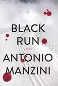 Black Run: A Novel