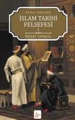 İslam Tarihi Felsefesi Ezeli Bozgun - 1