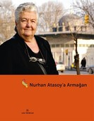 Nurhan Atasoy'a Armağanım
