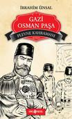 Bizim Kahramanlarımız - Plevne Kahramanı Gazi Osman Paşa