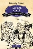 Bizim Kahramanlarımız - Korkusuz Savaşçı Battal Gazi