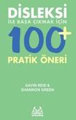 Disleksi ile Başa Çıkmak İçin  100+ Pratik Öneri