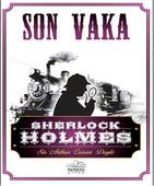 Sherlock Holmes - Son Vaka