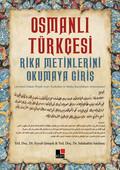Osmanlı Türkçesi Rika Metinlerini Okumaya Giriş