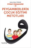 Fıtrat Pedagojisi 2 - Peygamberlerin Çocuk Eğitimi Metotları