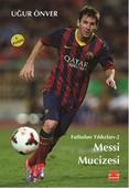 Messi Mucizesi - Futbolun Yıldızları 2