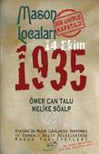 Mason Locaları Bir Emirle Kapatıldı 14 Ekim 1935
